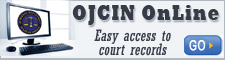 Easy access to court records using OJCIN OnLine