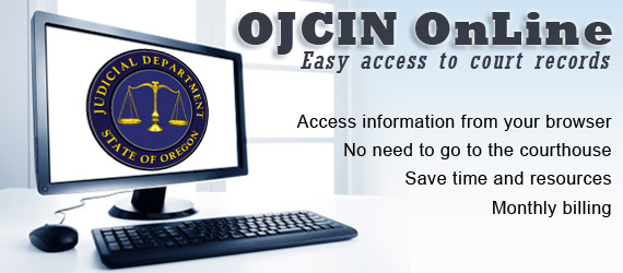 OJCIN OnLine.  Easy access to court records from your browser