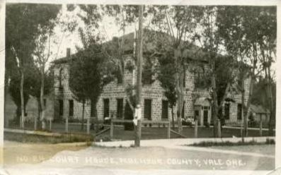 Old image of Malheur County Courthouse